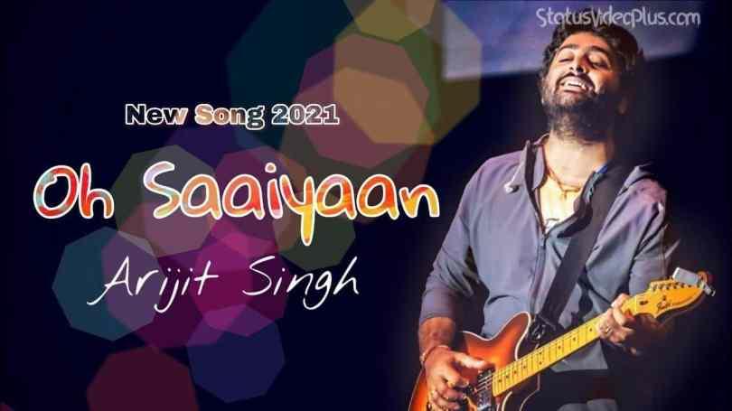 Oh Saaiyaan Song Arijit Singh Download