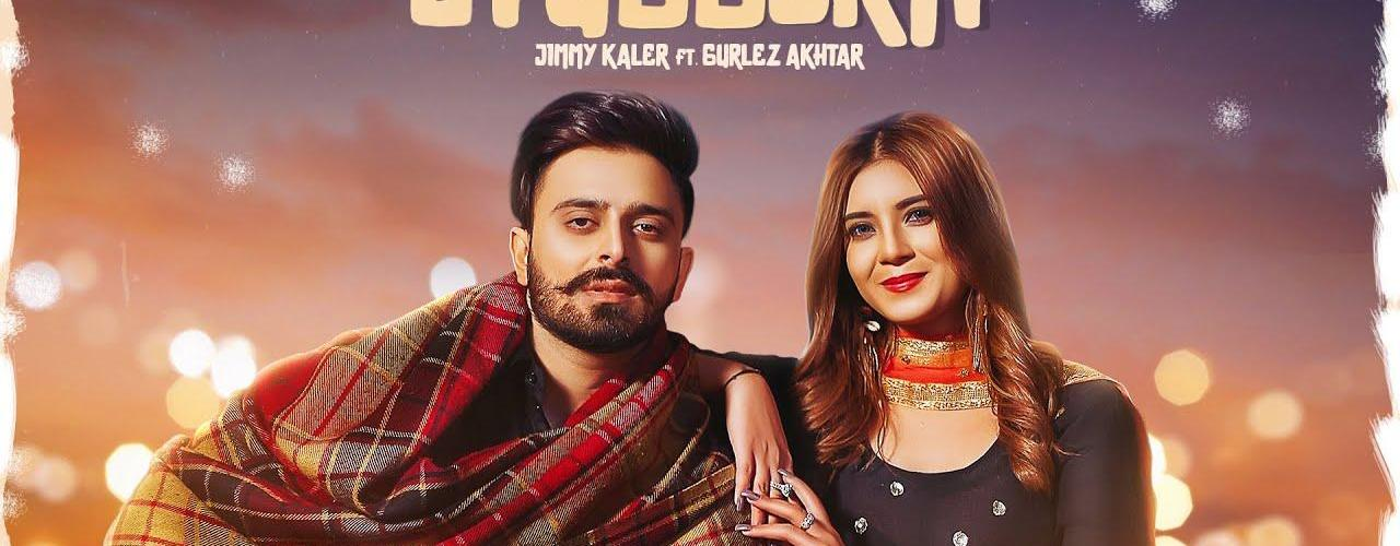 Stubborn Song Jimmy Kaler Gurlez Akhtar Download Status