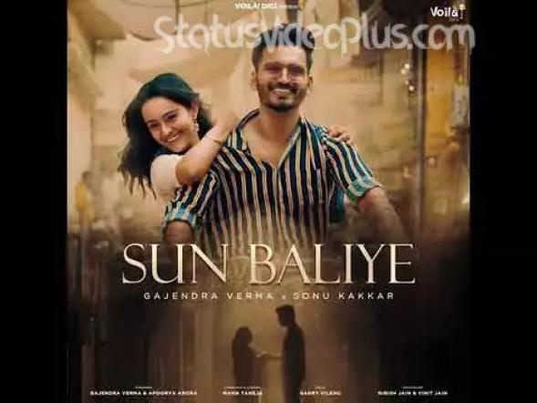Sun Baliye Song Gajendra Verma Sonu Kakkar Download
