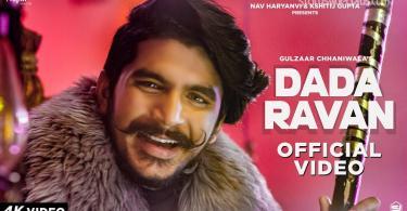 Dada Ravan Song Gulzaar Chhaniwala Download Whatsapp