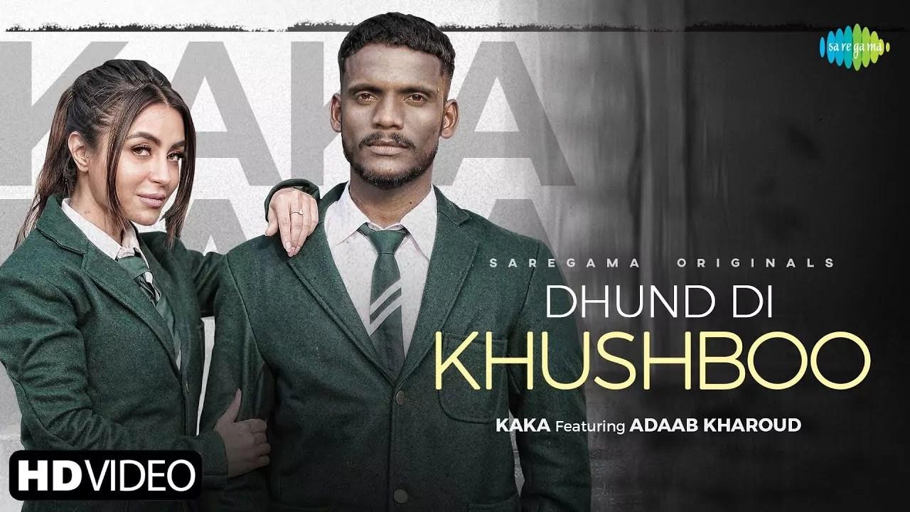 Dhund Di Khushboo Song Kaka Adaab kharoud Download Whatsapp Status