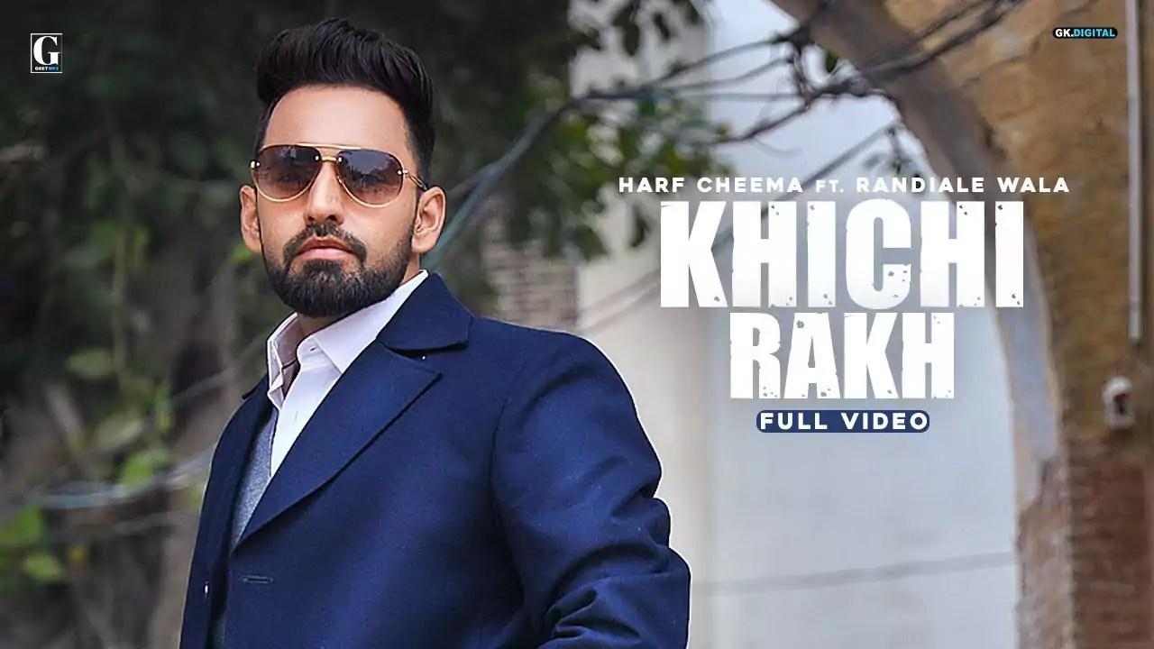 Khichi Rakh Song Harf Cheema Download Whatsapp Status Video