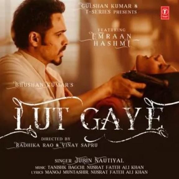 Lut Gaye Song Jubin Nautiyal Download