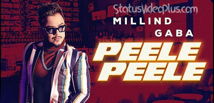 Peele Peele Song Millind Gaba Download
