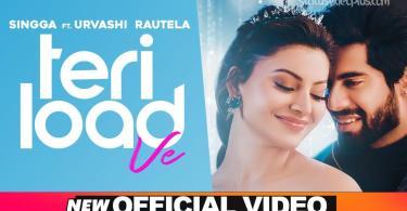 Teri Load Ve Song Singga Urvashi Rautela Download Whatsapp Status Video