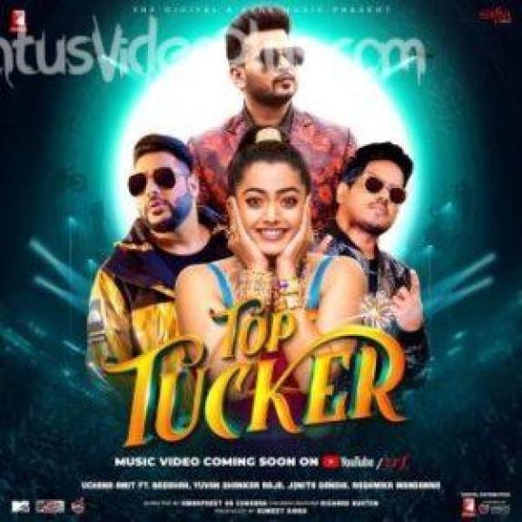 Top Tucker Song Badshah Download