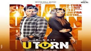 U Turn Song R Nait Shipra Goyal Download Whatsapp Status Video