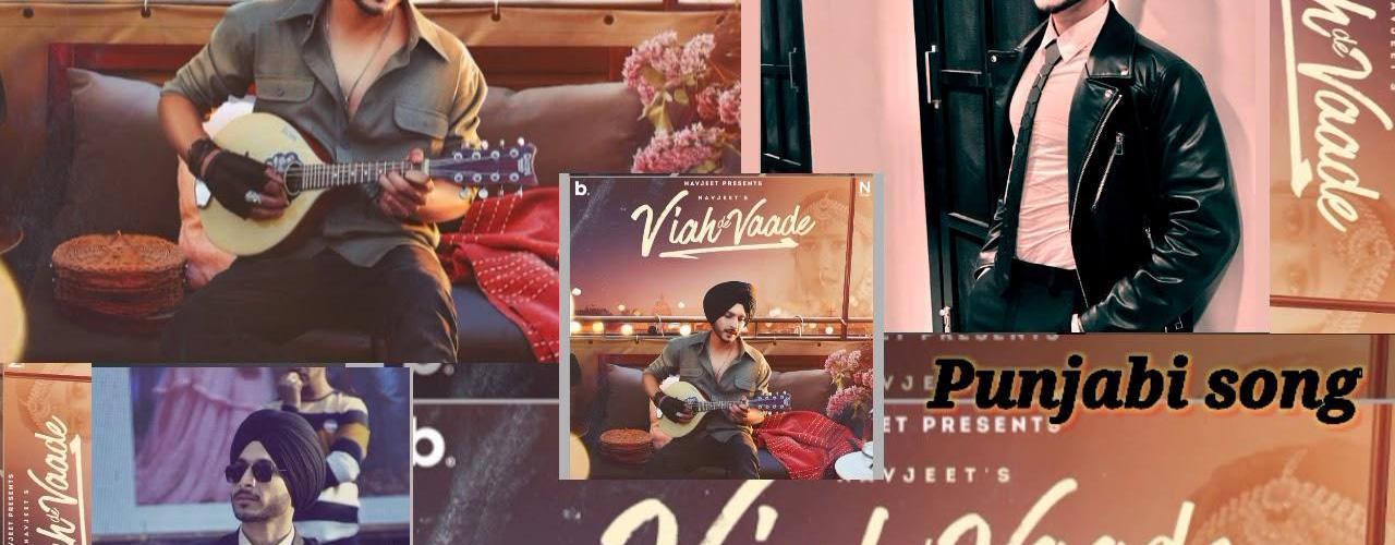 Viah De Vaade Song Navjeet Download Whatsapp Status Video