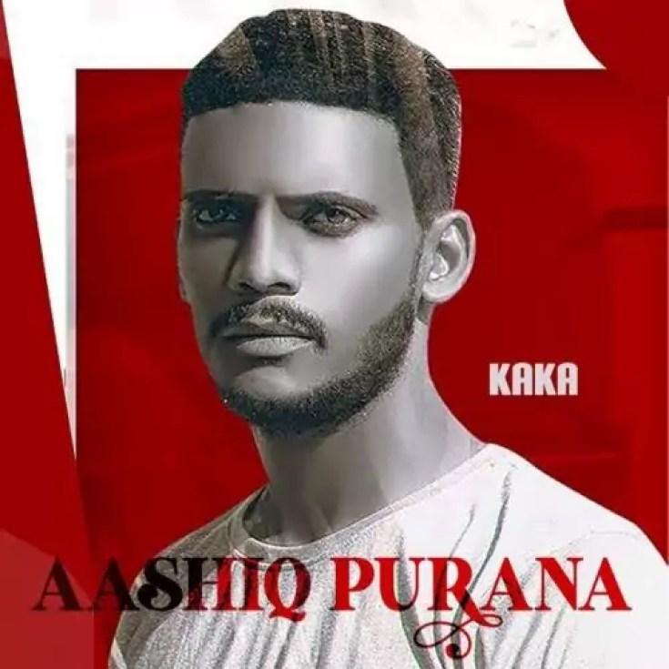 Aashiq Purana Song Kaka Download