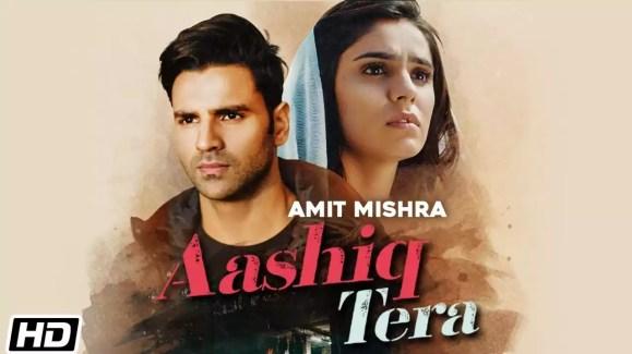 Aashiq Tera Song Amit Mishra Download
