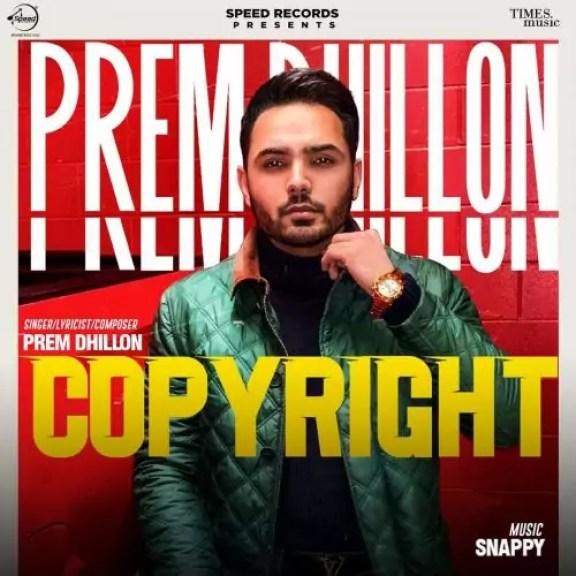 Copyright Song Prem Dhillon Download