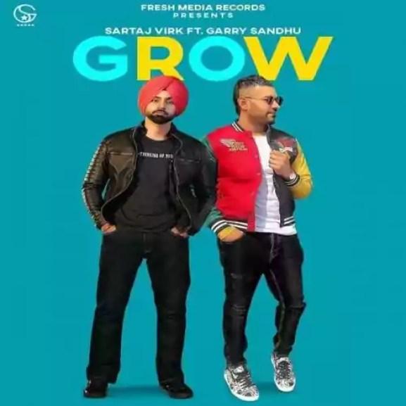 Grow Song Sartaj Virk Garry Sandhu Download