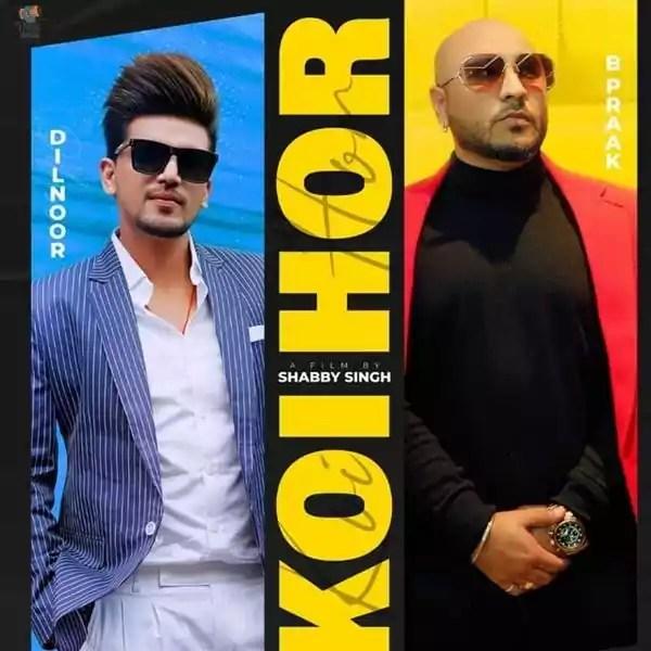 Koi Hor Song Dilnoor Afsana B Praak Download