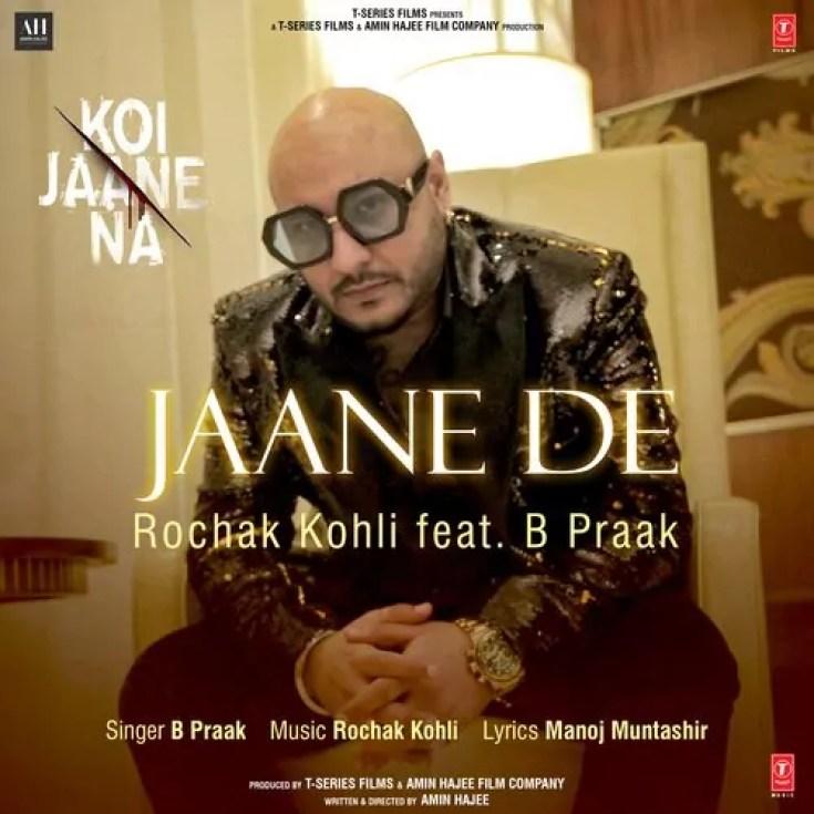 Koi Jaane Na Song B Praak Download