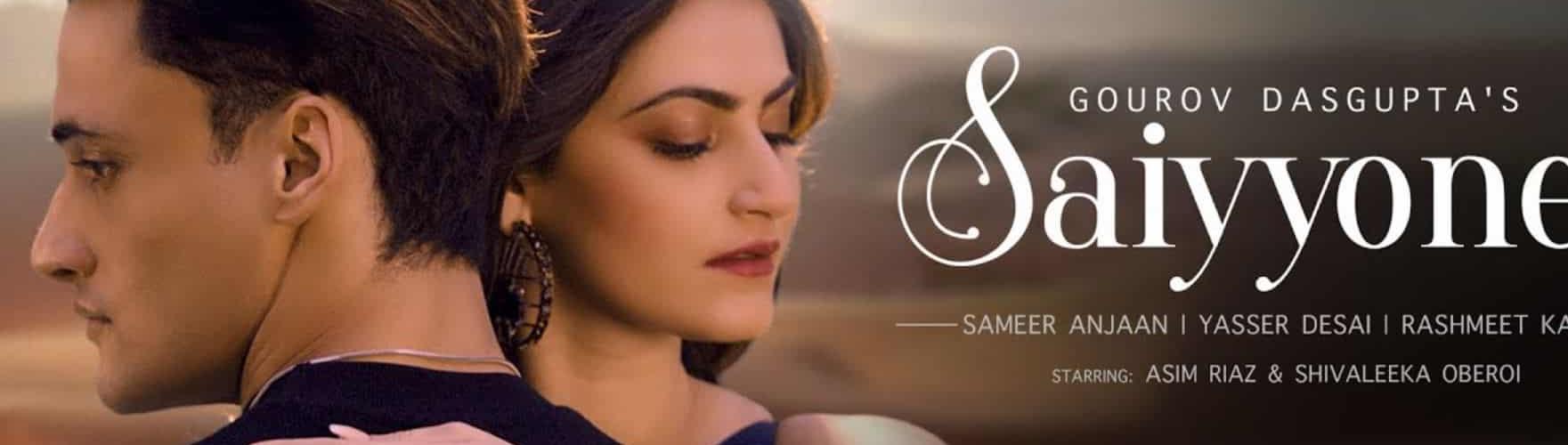 Saiyyonee Song Asim Riaz Yassir Desai Download Whatsapp Status Video