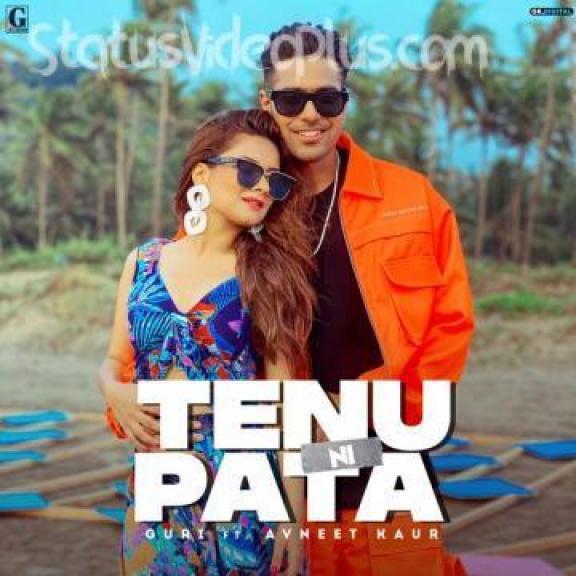 Tenu Ni Pata Song Guri Download