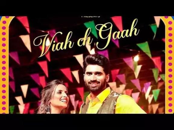 Viah Ch Gaah Song Shivjot Gurlez Akhtar Download