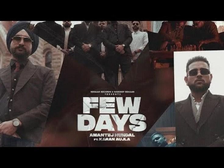 Few Days Song Amantej Hundal Karan Aujla Download