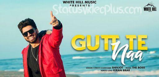 Gutt Te Naa Song Shivjot Download Whatsapp Status Video