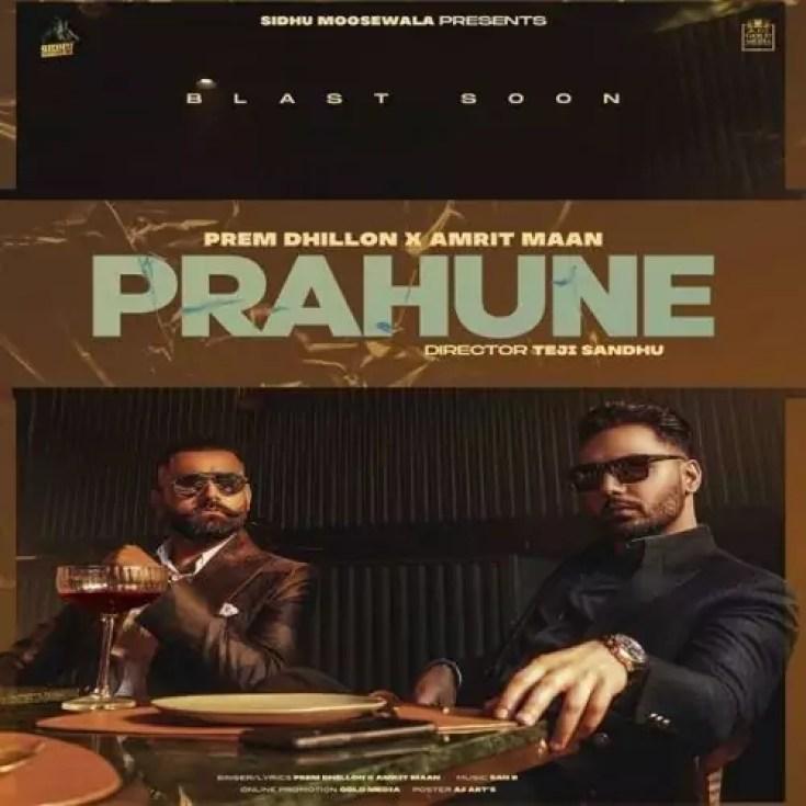 Prahune Song Prem Dhillon Amrit Maan Download