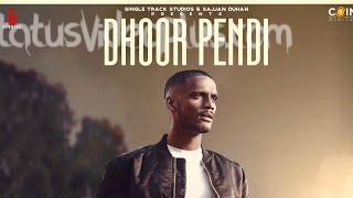 Dhoor pendi__ Song Kaka Download Whatsapp Status Video