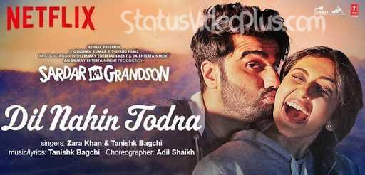 dil-nahin-todna-song-sardar-ka-grandson-download-whatsapp-status-video