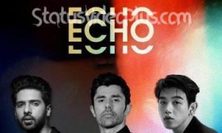 Echo Song Armaan Malik Eric Nam Download Whatsapp Status Video