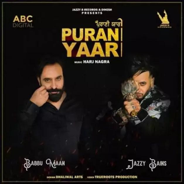 Purani-Yaari-Song-Jazzy-B-Babbu-Maan-Download-Whatsapp-Status