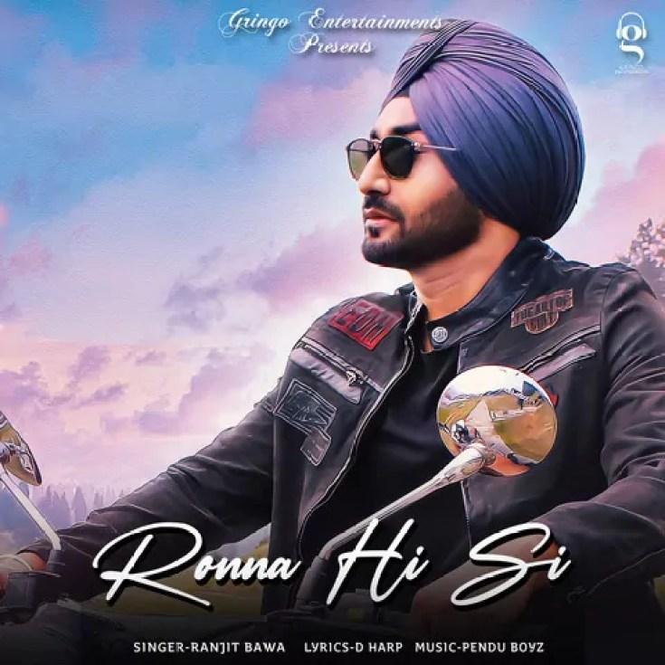 Ronna Hi Si Song Ranjit Bawa Download