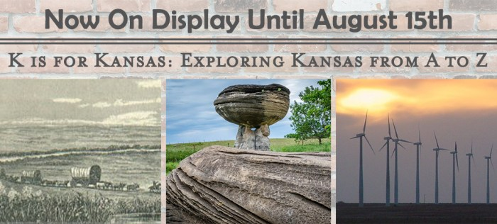 K-is-for-Kansas_On-Display-March-10th-through-MAugust-15th_2020-Slider-Images_SMM