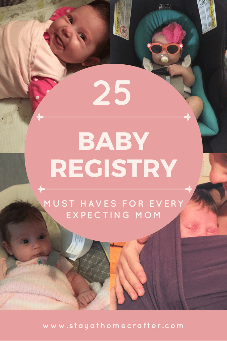 25 Must Have Baby Registry Ideas for every expecting mom. I wish I had this list when I was pregnant with my first. The perfect guide when setting up your registry! Repin now for later!