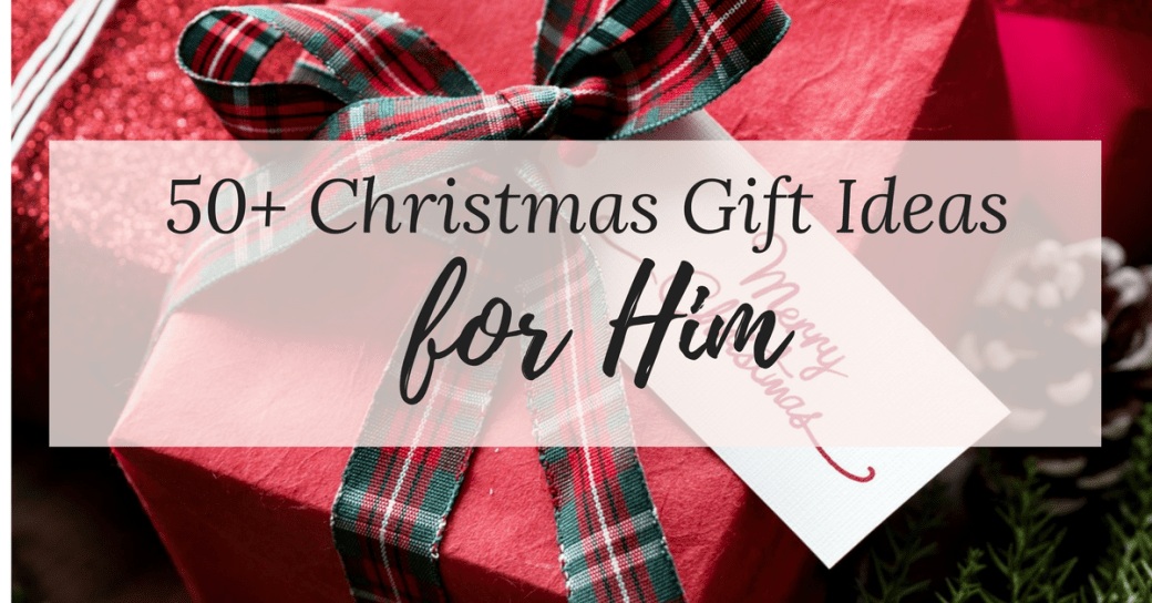 Huge List of 50+ gift ideas for him. Gift ideas perfect for the man in your lilfe, regardless of their interests! Something for any man!