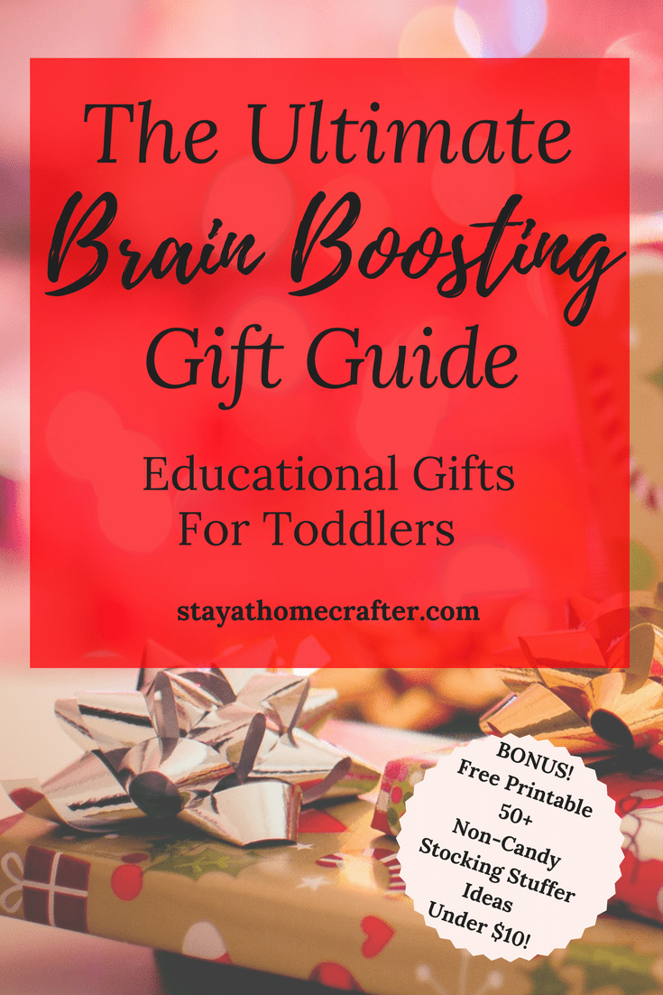 Christmas is right around the corner. There is nothing better than giving the perfect gift, but coming up with great gift ideas can be a struggle. Rather than give just another toy, give one that will help encourage a child's development and brain! Check out this ultimate guide to brain boosting educational toys for toddlers 1-2 years/ 12-24 months old. Plus, download your free printable list of 50+ Non-Candy Stocking Stuffer Ideas Under $10 for Toddlers! Repin now for later!