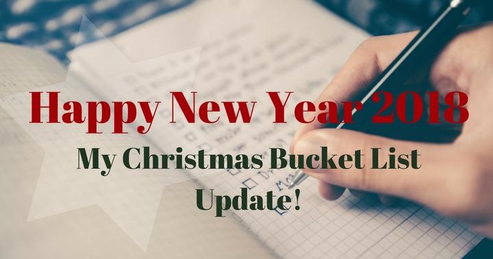 Καλή Χρονιά 2018 – Τι κατάφερα από την Χριστουγεννιάτικη Bucket List μου!