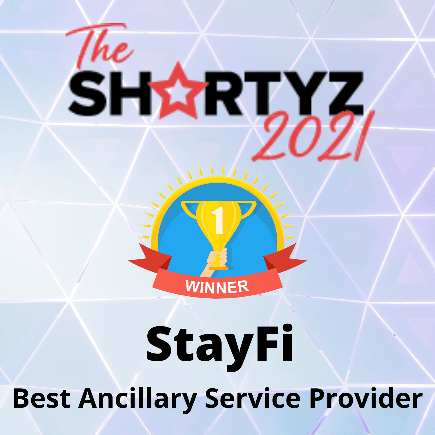 StayFi Wins The Shortyz 2021
