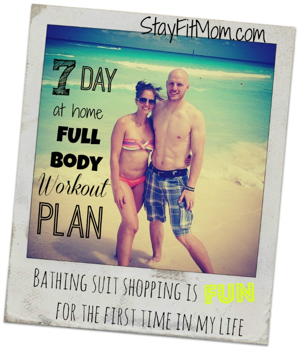 7 Day At Home Full Body Workout Plan - Stay Fit Mom