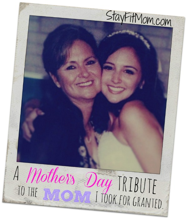A tribute to the Mom I took for granted.
