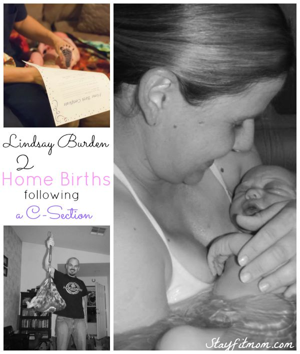 One mom's birth story of 2 At Home Births after being told she could never deliver naturally