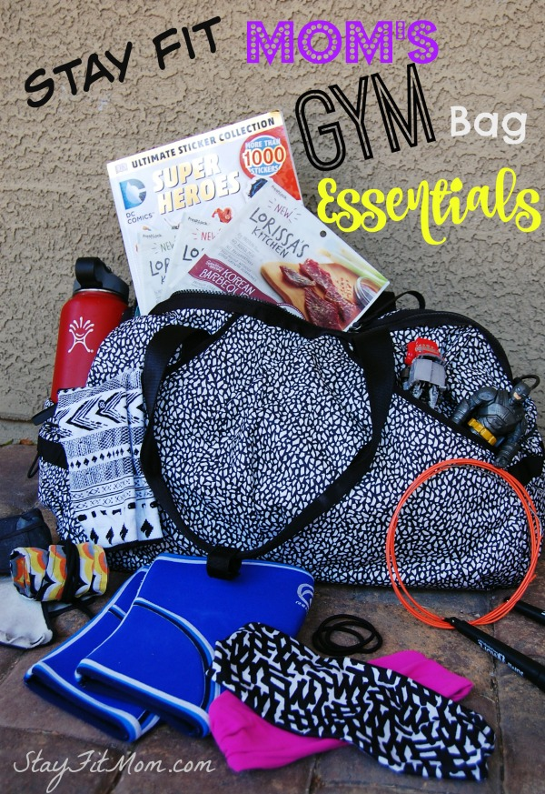 Gym bag essentials for every busy mom from StayFitMom.com