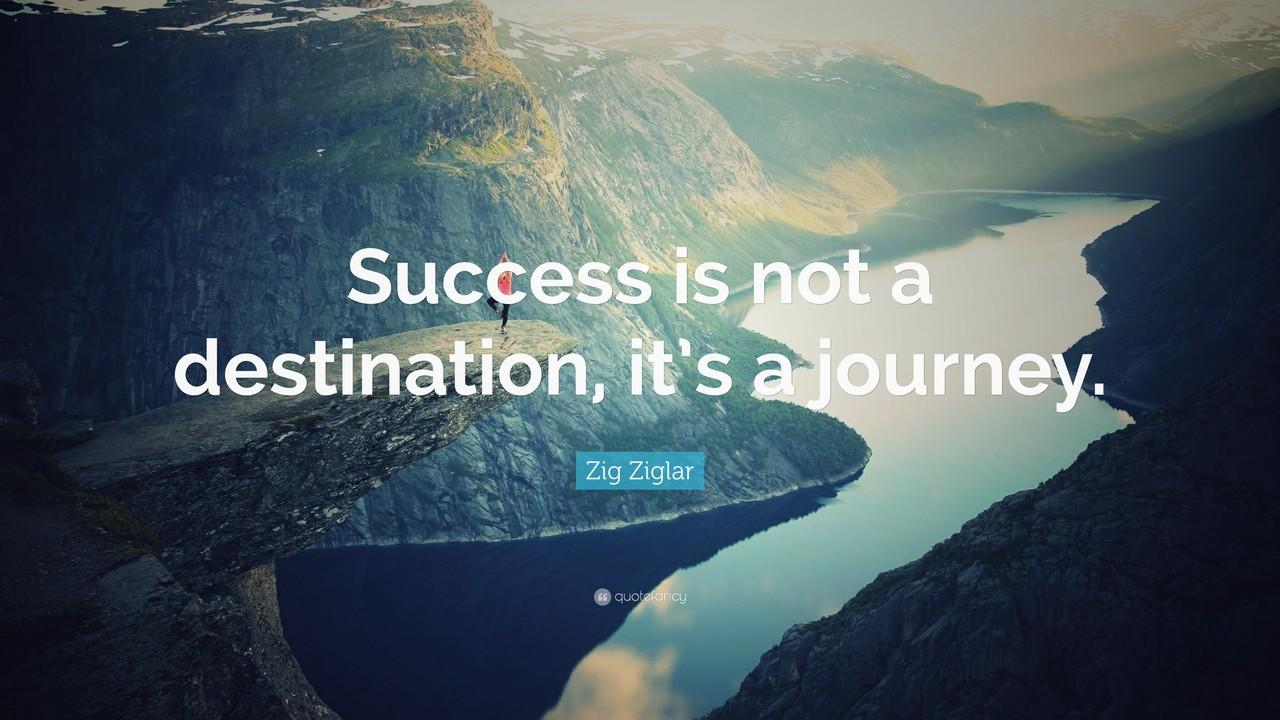 Success is not a destination !!