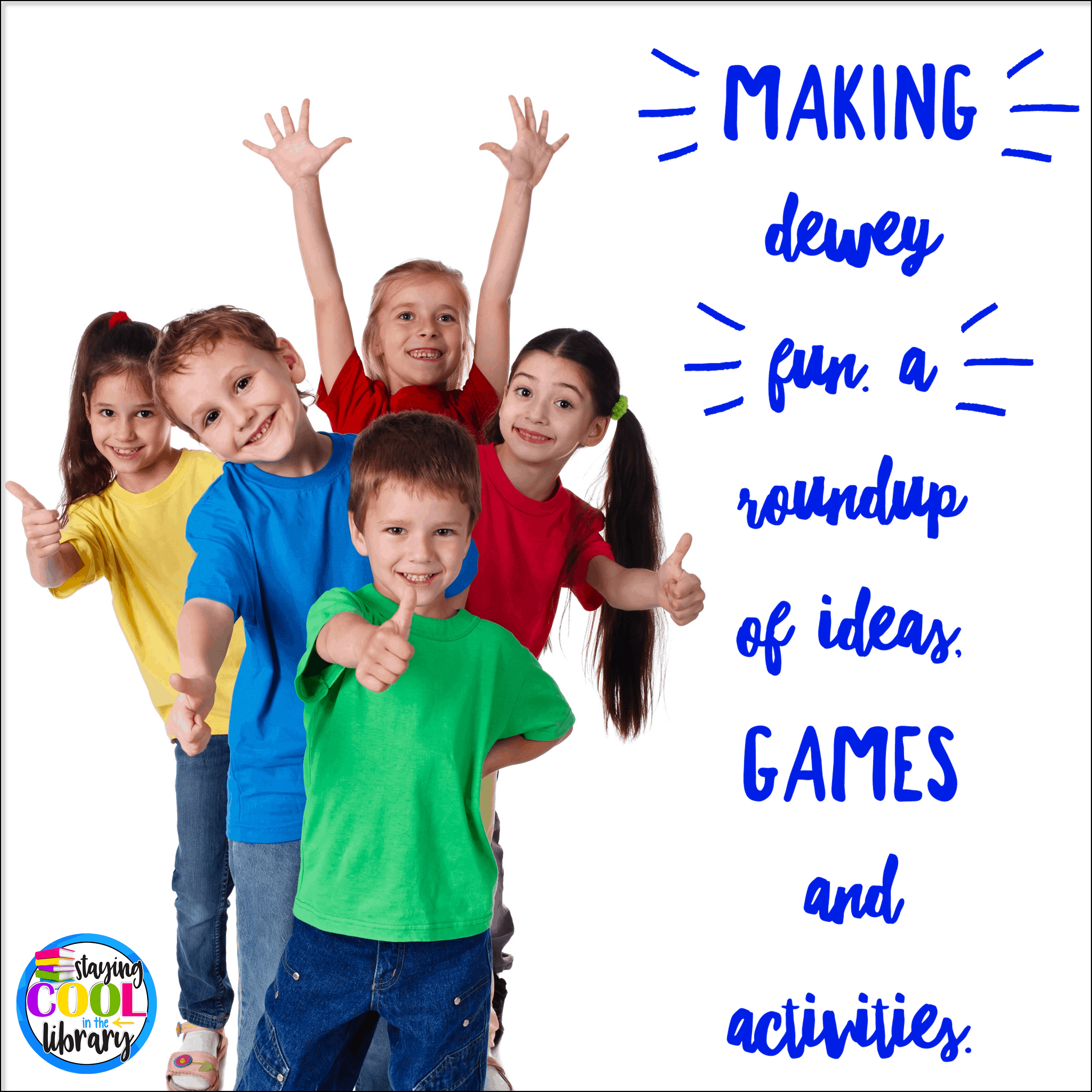 Making Dewey Fun A Roundup Of Ideas Games And Activities