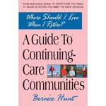 Continuing Care Retirement Communities by Bernice Hunt book cover