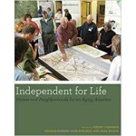 Independent for Life: Homes and Neighborhoods for an Aging America book cover