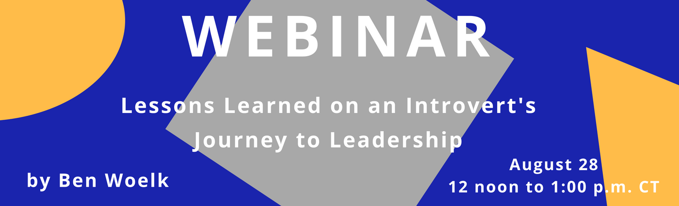 WEBINAR: Lessons Learned on an Introvert's Journey to Leadership