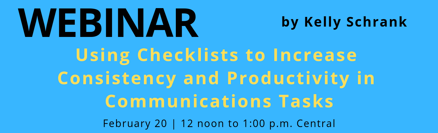 WEBINAR: Using Checklists to Increase Consistency and Productivity in Communications Tasks