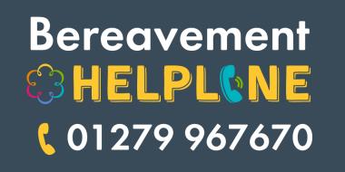 Bereavement Helpline: 01279 967670