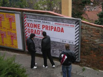 Operation City: To Whom Belongs the City? poster on Zagreb's streets (2008).