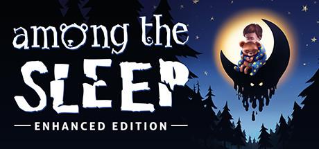 Among the Sleep - Enhanced Edition