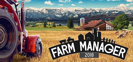 Farm Manager 2018 Download Pełna Wersja + Crack do Pobrania