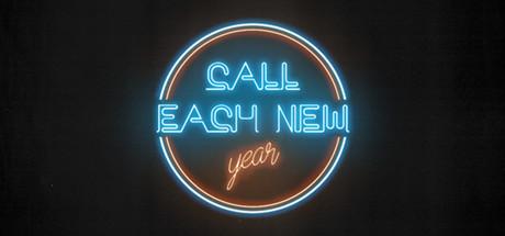 Call each NEW YEAR